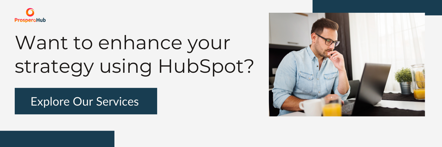 CTA - Enhance Your Strategy with HubSpot