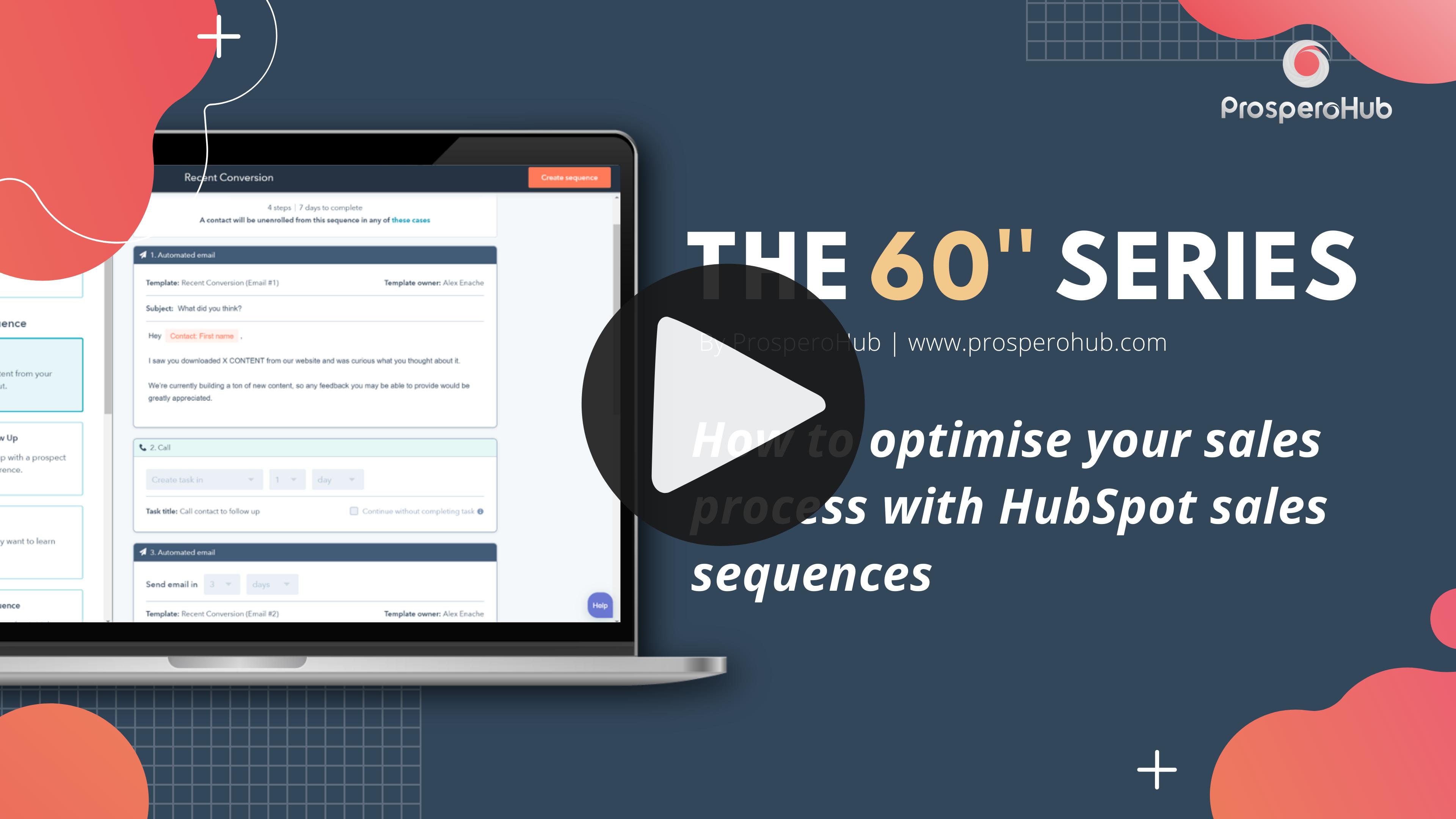 PH - 60 second series - HubSpot sales sequences