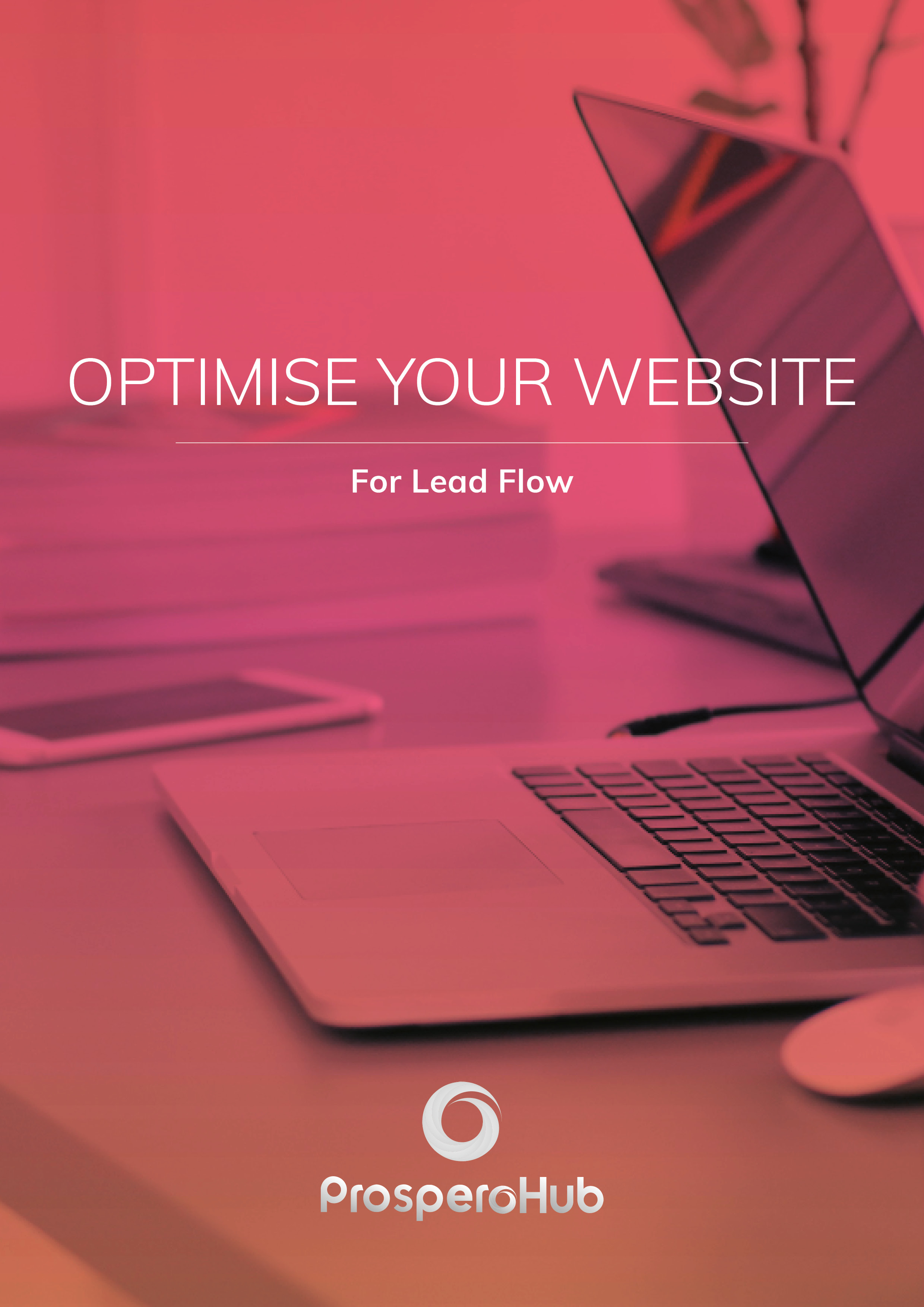 ProsperoHub - Optimise Your Website for Lead Flow